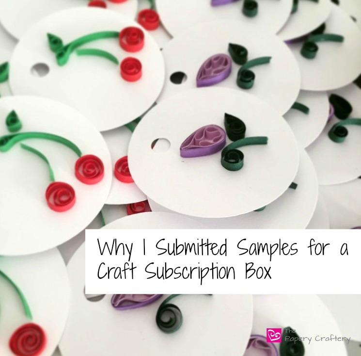 Why I Submitted Samples for a Craft Subscription Service